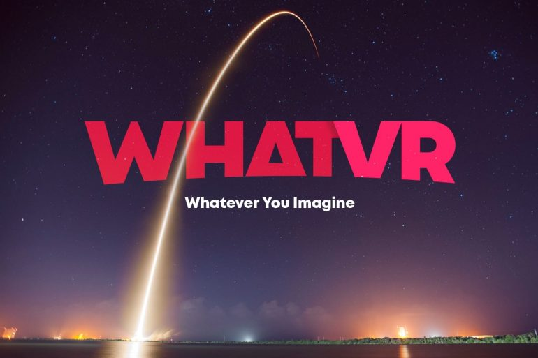 WhatVR - Whatever you Imagine with space and rocket in the background.